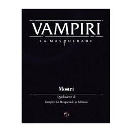VAMPIRI LA MASQUERADE: MOSTRI