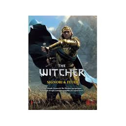 THE WITCHER: SIGNORI E FEUDI