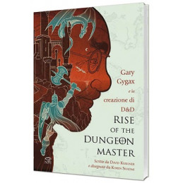 GARY GYGAX E LA CREAZIONE DI D&D - RISE OF THE DUNGEON MASTER