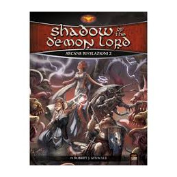 SHADOW OF THE DEMON LORD - ARCANE RIVELAZIONI 2