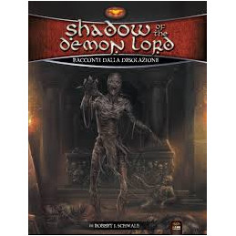SHADOW OF THE DEMON LORD - RACCONTI DALLA DESOLAZIONE