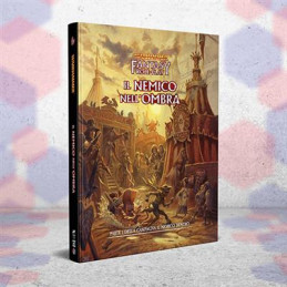 WARHAMMER FANTASY ROLEPLAY, 4A ED.: IL NEMICO NELL\'OMBRA